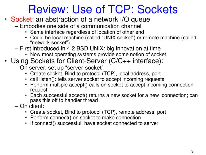 Review: Use of TCP: Sockets