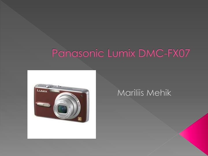 Panasonic lumix dmc fx07
