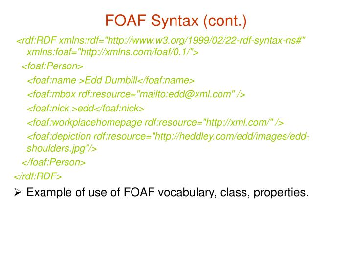 FOAF Syntax (cont.)