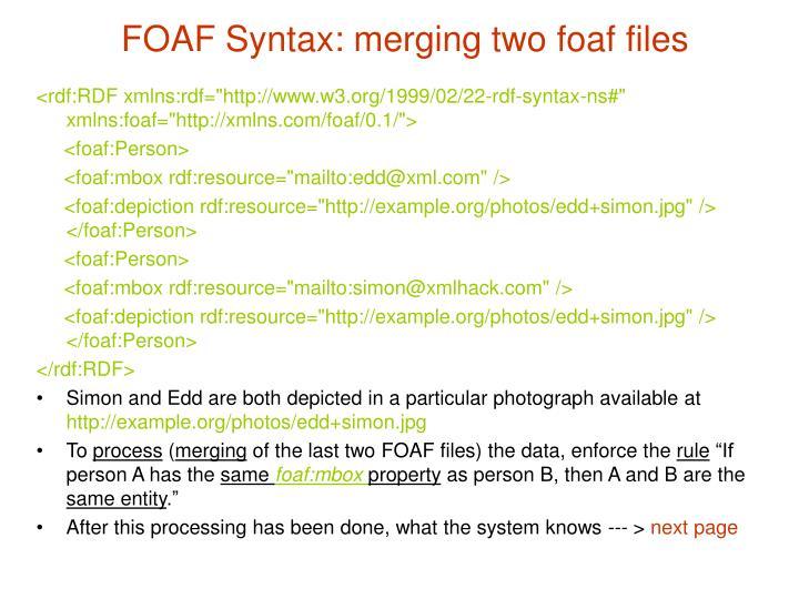 FOAF Syntax: merging two foaf files