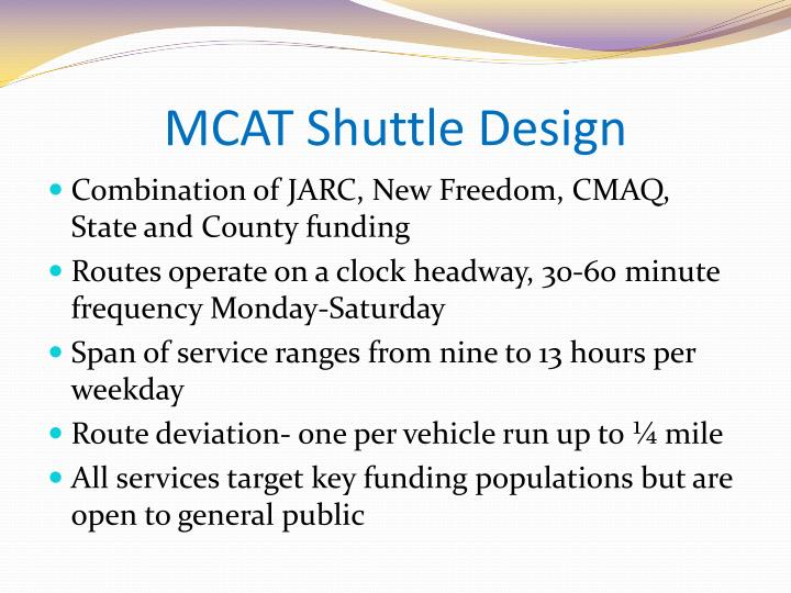 MCAT Shuttle Design