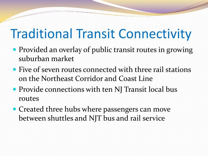 Traditional Transit Connectivity