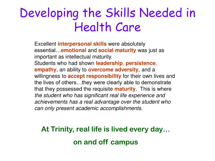 Developing the Skills Needed in Health Care