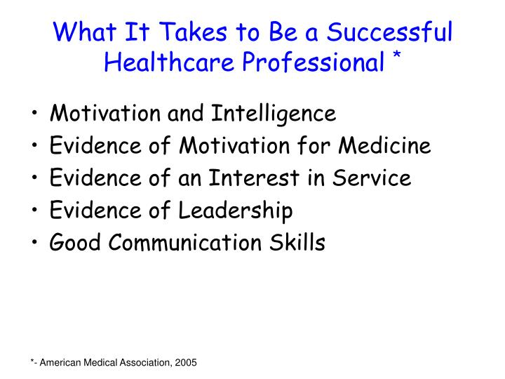 What it takes to be a successful healthcare professional
