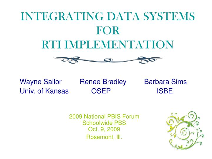 INTEGRATING DATA SYSTEMS FOR
