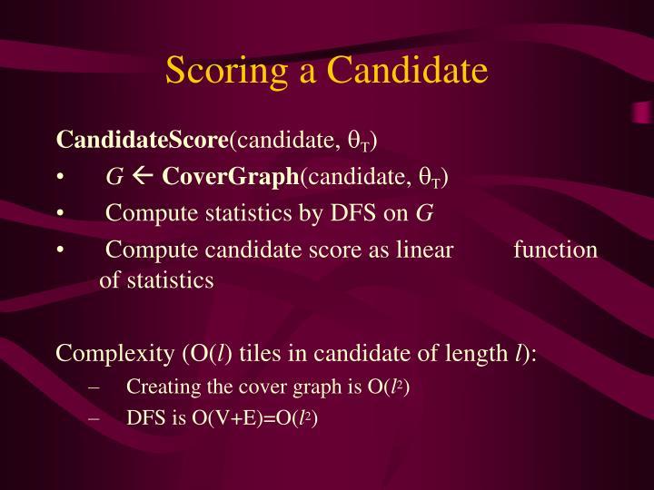 Scoring a Candidate