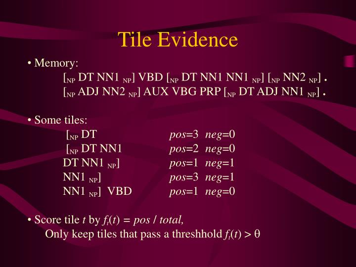 Tile Evidence