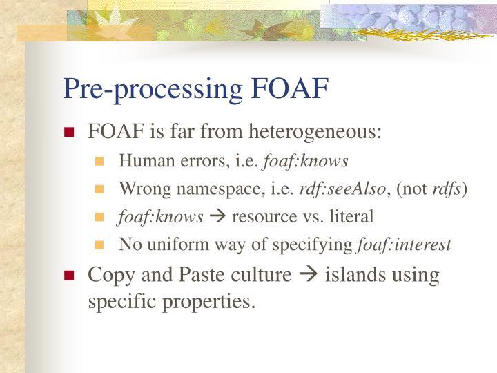 Pre-processing FOAF