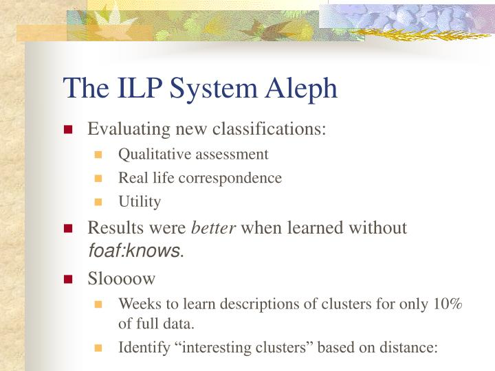 The ILP System Aleph
