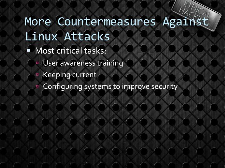 More Countermeasures Against Linux Attacks