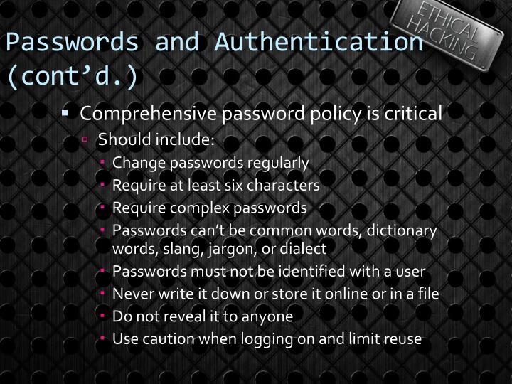 Passwords and Authentication (cont'd.)