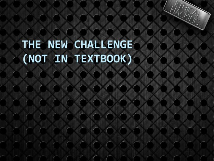 The New Challenge