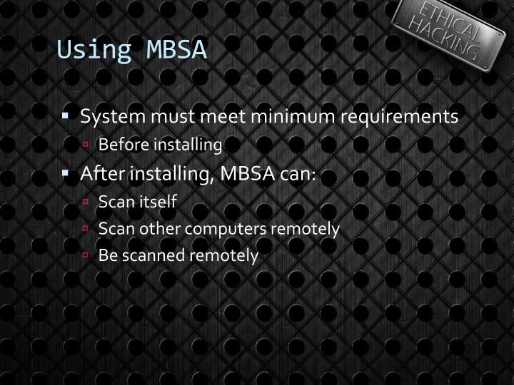 Using MBSA
