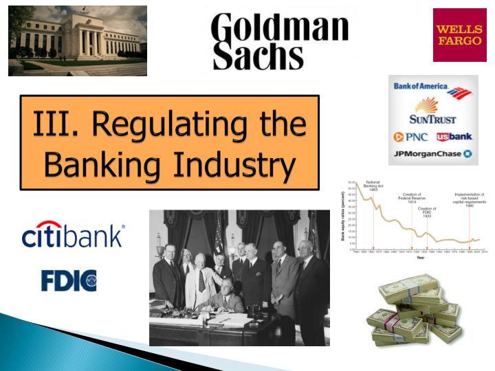 III. Regulating the