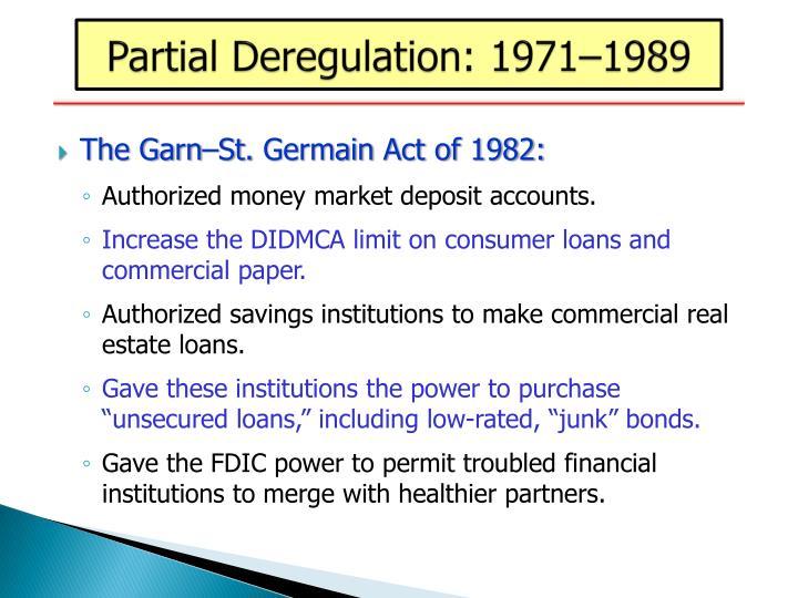 Partial Deregulation: 1971–1989