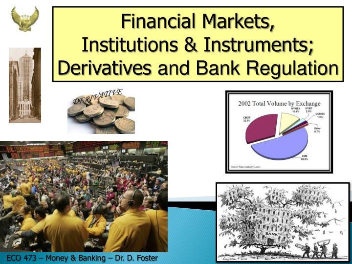 Financial Markets,
