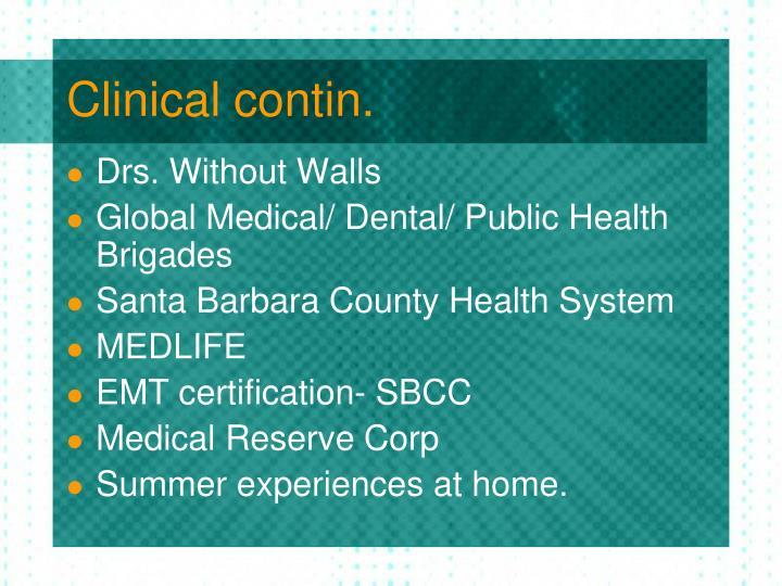 Clinical contin.