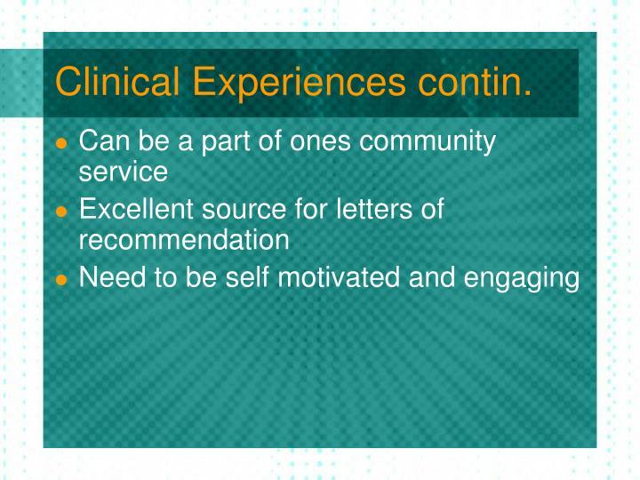 Clinical Experiences contin.
