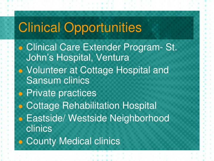 Clinical Opportunities