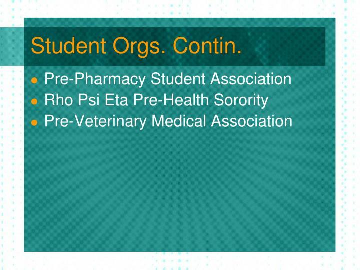 Student Orgs. Contin.