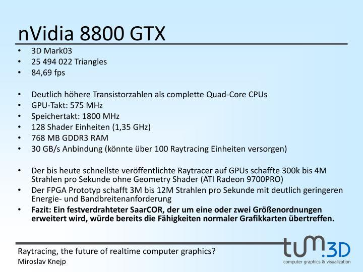 nVidia 8800 GTX