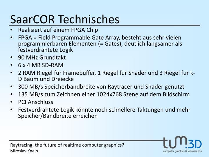 SaarCOR Technisches