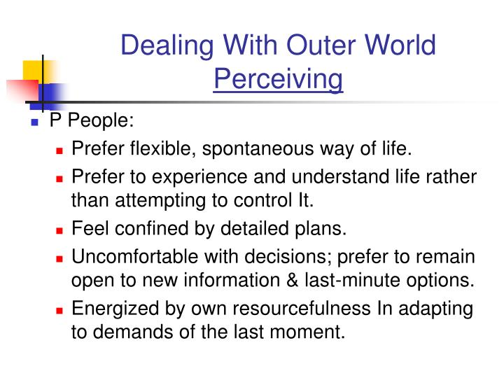 Dealing With Outer World