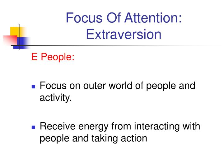 Focus Of Attention: Extraversion