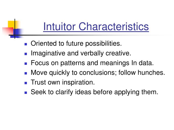 Intuitor Characteristics