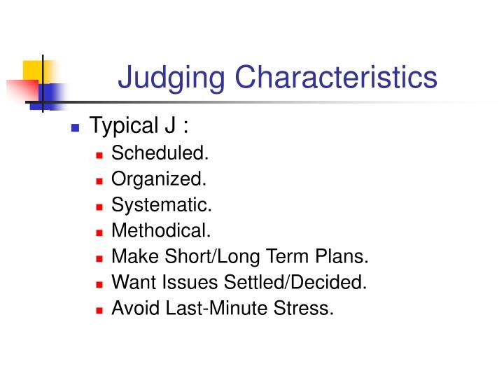 Judging Characteristics