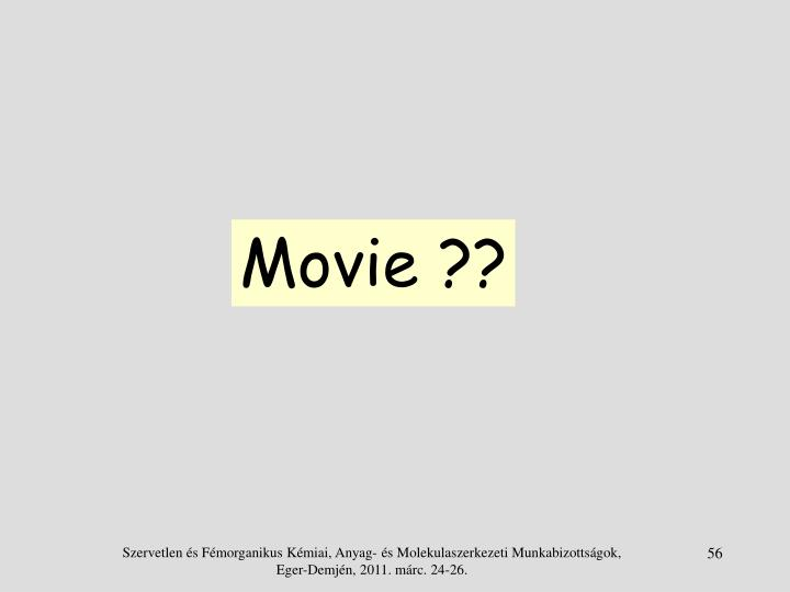 Movie ??