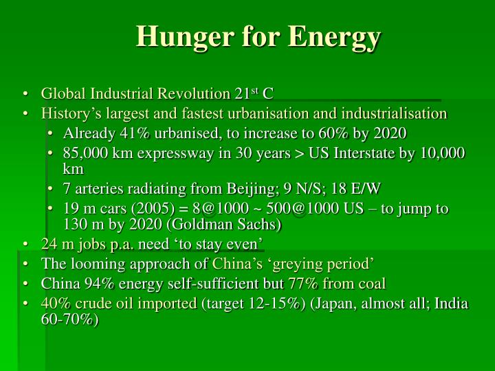 Hunger for energy