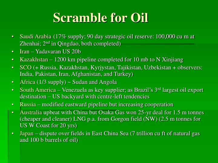 Scramble for oil