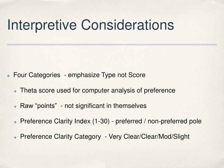 Interpretive Considerations