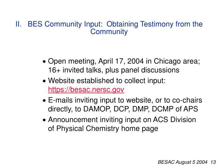 II.   BES Community Input:  Obtaining Testimony from the Community