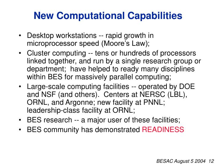 New Computational Capabilities