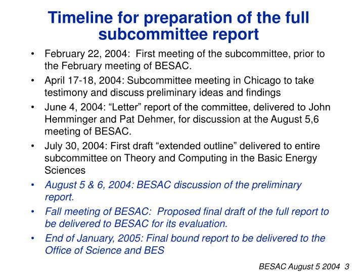 Timeline for preparation of the full subcommittee report