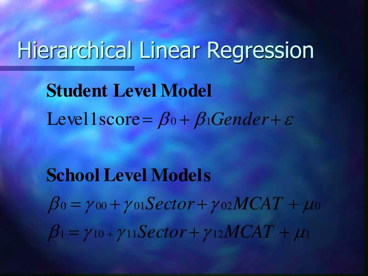 Hierarchical Linear Regression