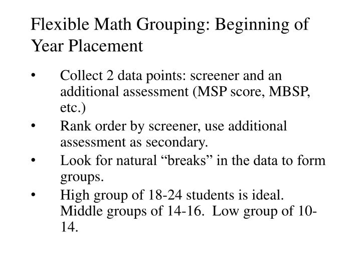 Flexible Math Grouping: Beginning of Year Placement