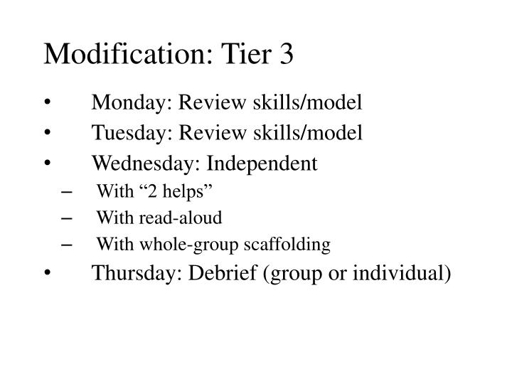 Modification: Tier 3