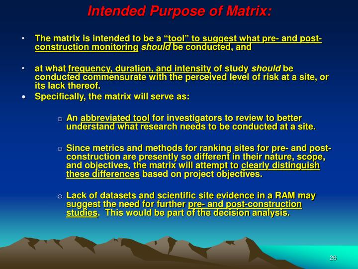 Intended Purpose of Matrix:
