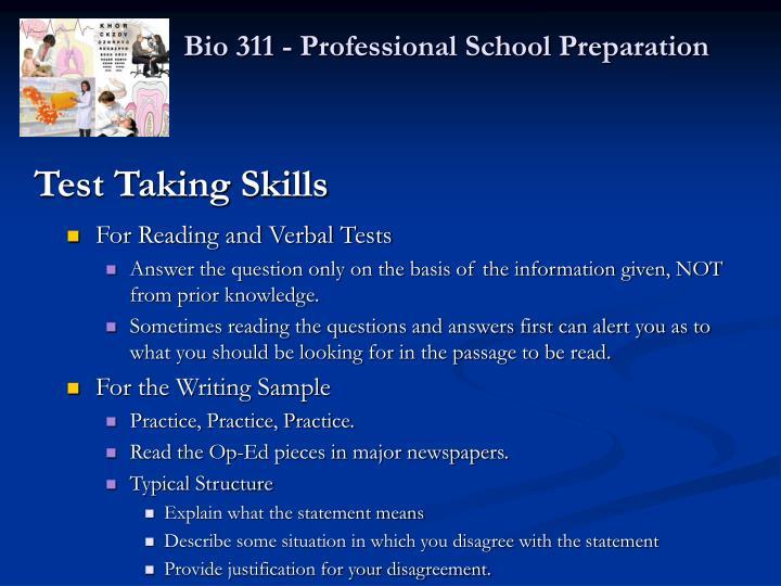 Bio 311 - Professional School Preparation