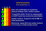 initial evaluation risk stratification 1