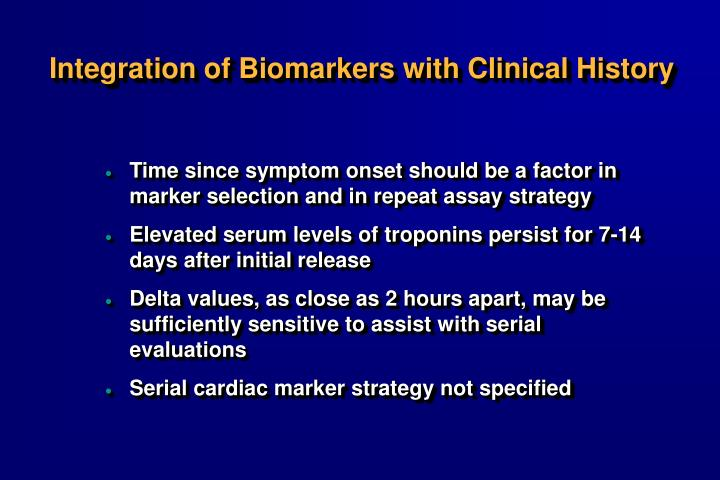 Integration of Biomarkers with Clinical History