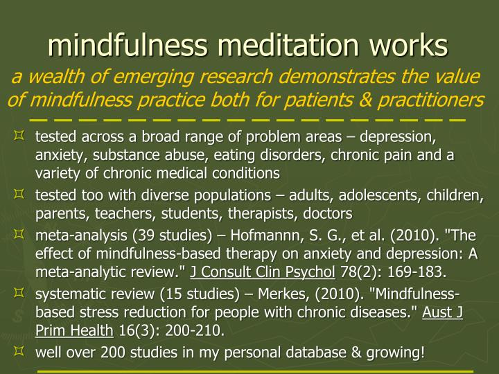 mindfulness meditation works
