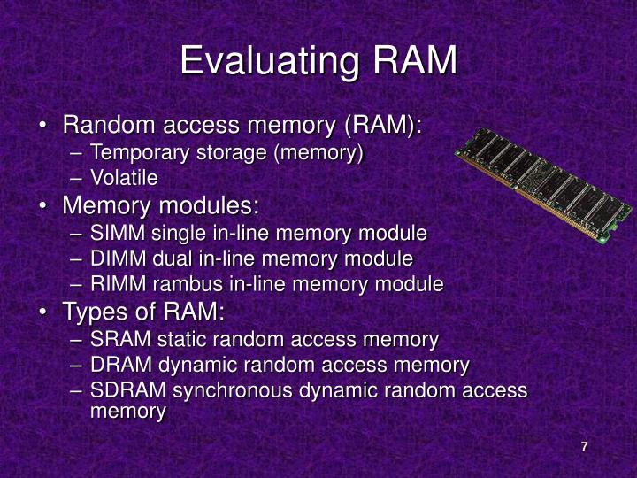 Evaluating RAM