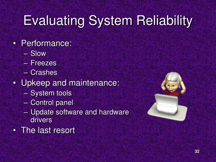 Evaluating System Reliability