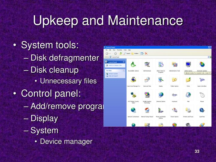 Upkeep and Maintenance