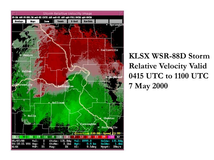 KLSX WSR-88D Storm Relative Velocity Valid 0415 UTC to 1100 UTC  7 May 2000