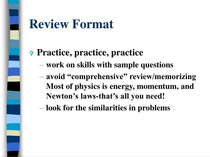 Review Format